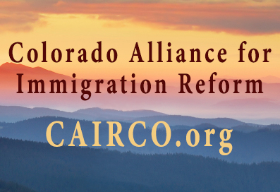 Population Driven to Double by Mass Immigration | CAIRCO - Colorado Alliance for Immigration Reform | illegal aliens crime immigrants