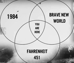 You are here: 1984 - Brave New World - Farenheight 451