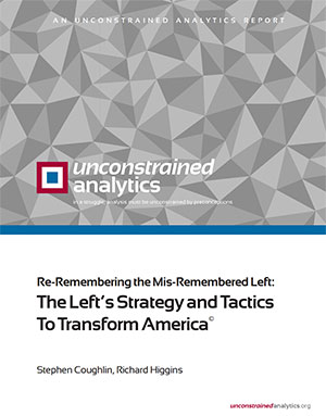 The Left's Strategy and Tactics to Transform America by Stephen Coughlin, Richard Higgins