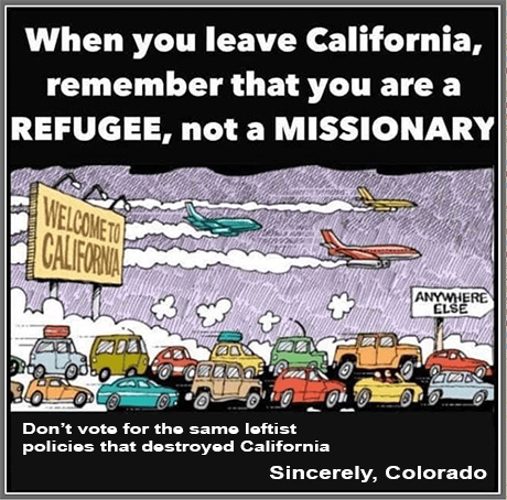 When you leave California, don't bring the same leftist policies that destroyed California